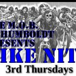 M.O.B. of Humboldt BIKE NITE