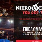 "Nitro Circus ""You Got This"" Tour - Lake Elsinore CA"