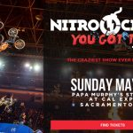 "Nitro Circus ""You Got This"" Tour - Sacramento CA"