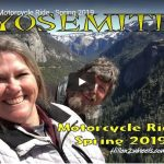 Yosemite Motorcycle Ride - Spring 2019 with Hillon2Wheels and Thunder Roads NorCal Magazine
