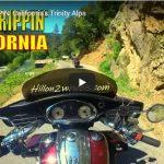 Hillon2Wheels | ROAD TRIPPIN' California's Trinity Alps | VIDEO