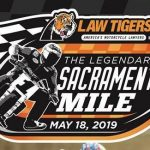 Law Tigers Sacramento Mile POSTPONED to August 10, 2019