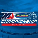 MotoAmerica Cycle Gear Championship of Sonoma