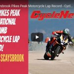 VIDEO: Rennie Scaysbrook Pikes Peak Motorcycle Lap Record 2019 - Cycle News
