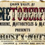 Shinetoberfest - Moonshine, Motorcycles & Mayhem - Oct 18-20 - Golden Valley AZ
