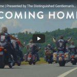 Coming Home | Presented by The Distinguished Gentleman's Ride | VIDEO
