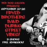 Fryed Brothers Band @ Red Dog Saloon NV - Street Vibes