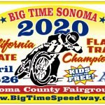 BIG TIME SONOMA 1 - Flat Track Racing