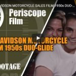 HARLEY DAVIDSON MOTORCYCLE SALES FILM 1950s DUO-GLIDE 42904 | Periscope Film