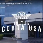 Inside Cobra USA : Made in the America Since 1977 | J&P Cycles