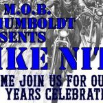 M.O.B. of Humboldt BIKE NITE New Years Celebration 2020