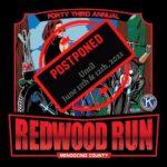 Redwood Run POSTPONED until June 11 & 12th, 2021
