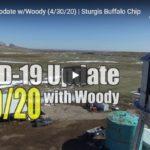 COVID-19 Update w/Woody (4/30/20) | Sturgis Buffalo Chip