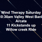 Wind Therapy Saturday - Arcata to Willow Creek, CA - Sat May 16