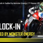 Day 3: TT Lock-In fuelled by Monster Energy | TT Races Official | Mon June 8, 2020 - 11AM PST