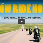 Slow Ride Home PREMIERE Aug 6 | Toronto Motorcycle Film Festival | 3700 miles... 11 days... on scooters.