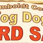 Humboldt County Fog Dogs YARD SALE Sat Sept 26, 2020