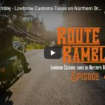 Route 16 Ramble - Lowbrow Customs Takes on Northern British Columbia: Episode 4