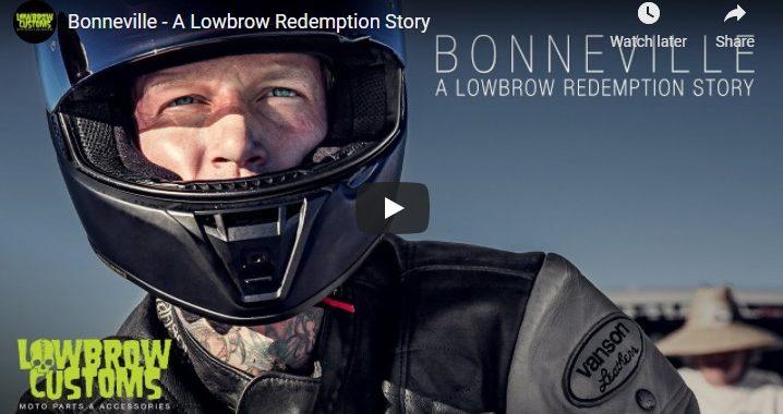 Lowbrow - Bonneville Redemption Story