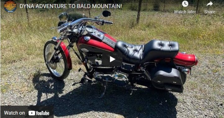 Riding Humboldt County Dyna Adventure to Bald Mountain