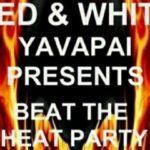 Beat the Heat Party - Aug 28   Yavapai County AZ